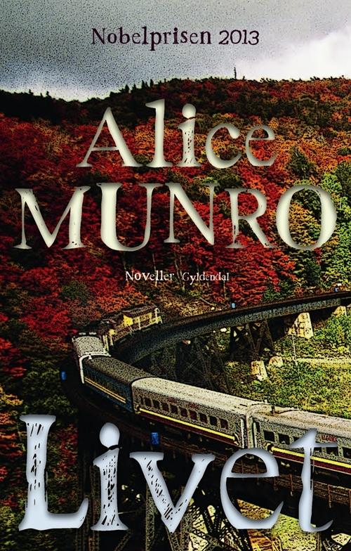 1 livet-alice_munro-26618395-1642398790-frntl
