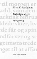 Eske K. Mathiesen er på fornavn med fiskehejren i sine fine, fine digte. I år fylder han 70, og det fejres med et udvalg.