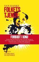 Veldrejet, satirisk Kina-roman afslører Mao-tidens uhyrligheder gennem en erotisk affære.