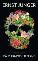 Botanik, lyrik og Hitler-allegori går op i en højere enhed i Ernst Jüngers dæmonisk smukke roman.