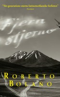Kapløbet mellem angst og fascination er tæt gennem hele Roberto Bolaños sprællevende fortælling om digterbødlen Carlos Wieder fra 70'ernes Chile.