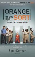 Netflix-serien Orange Is The New Black stillede spørgsmålstegn ved stereotyper om lesbiske og fængsler. Bogen bag serien forsøger at give svar, og de er sjældent lige så interessante.