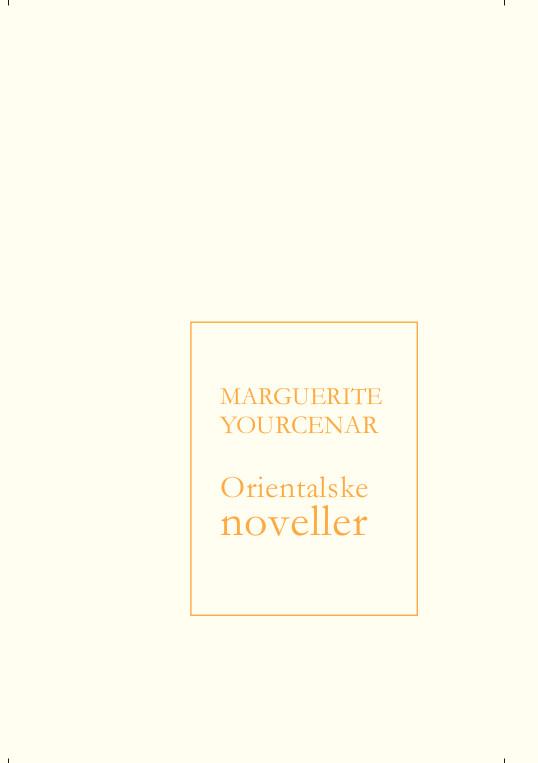 Marguerite Yourcenar Orientalske Noveller