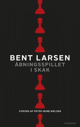 Åbningsspillet i skak, Bent Larsen