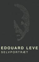 Édouard Levé tegner et flimrende fint portræt af sig selv. Og af hvem som helst.