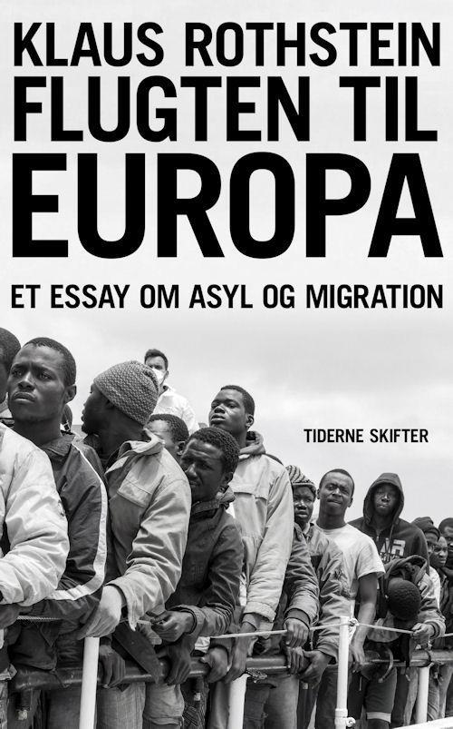 Flugten til Europa Klaus Rothstein