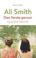 Ali Smiths novellesamling er lettilgængelig, underholdende læsning om kærlighed, om litteraturteori, om en sær baby, om et du og om et jeg.