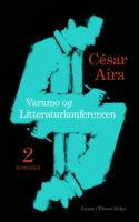 César Airas to vildtfabulerende kortromaner nedbryder al logik. I stedet giver de suverænt og humoristisk form til selvmodsigelser, forviklinger og hyperaktive narrativer.