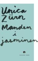 Unica Zürn skriver så svimlende godt, at man får lyst til at blive forrykt og gal! Maniens rus smitter i nyoversat, fabulerende roman, der også skildrer grå depression og galeanstalter.
