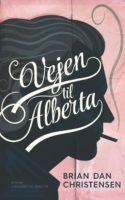Brian Dan Christensens roman Vejen til Alberta er en vellykket amerikansk roadmovie på skrift, der langsomt, men sikkert drager sin læser ind i et spind af komplicerede relationer.