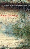 """I Simon Grotrians digting findes intet på fantastisk vis i virkeligheden. De flamske forvandlinger er gennemgående, og digtene brillerer i neologismer som """"Gniersennep"""" og """"Colaregime"""". Når de er allerbedst, kolliderer humoren med alvor."""