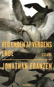 I en lidt for ujævn essaysamling leverer Franzen uortodokse, men stærke indblik i en natur, der lider på skyggesiden af klimakampen. Bogen byder desværre på mere sortsyn end klarsyn.
